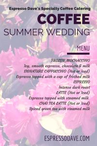 Espresso Dave Summer Wedding Menu Boston Coffee Catering