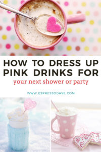 Add pink pizazz to your next party with pink drinks! Sure to warm hearts on Valentine's Day, at a bridal shower, a girl baby shower, princess party, or even Breast Cancer Awareness Month in October! Click for tips from Boston's Espresso Dave's Coffee Catering! www.espressodave.com | Boston caterer for mobile coffee bars | #Valentinesday #pinkdrinks #partyideas #coffeebar #bostonweddings #Breastcancerawareness