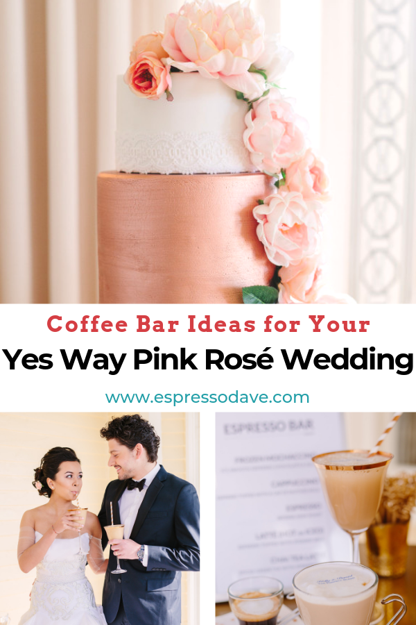 Yes Way Pink Rose Wedding! If you're a bride-to-be looking for wedding ideas to update this traditional pink rose wedding theme, check out our Yes Way Pink Rose Wedding featuring an Espresso Dave Coffee Bar! Design by The Newport Bride. Photos by Sarah Pudlo Photography. www.espressodave.com #wedding #pinkwedding #rosewedding #weddingideas #bridetobe #coffeebar #boston #newportri