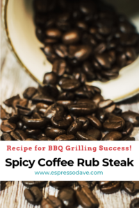 If you love to grill, this is a must try recipe favorite from Boston's Espresso Daves Coffee Catering. Click to get our easy grilled steak recipe for Spicy Coffee Rub Steak from Rub Me Tender Spices Chef Tina Caruana. https://espressodave.com/EspressoDaveBlog/amazing-coffee-rubs-bbq-season/ #BBQ #coffee #EspressoDave #recipe #grill #steak