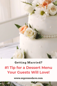 Boston's premier wedding coffee caterer, Espresso Dave's Coffee Catering, shares how to prevent the most common mistake engaged couples make planning a dessert menu their wedding guests will love. Get the tip at www.espressodave.com #wedding #weddingideas #bridetobe #coffeebar #boston #dessserttable #weddingdessertideas #espressobar #newenglandwedding