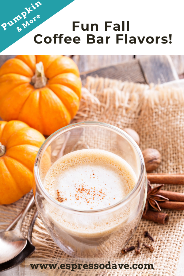 Get inspiration for fun Fall coffee bar flavors from Boston's Espresso Dave! From pumpkin spice to maple crunch! Click to see how to spice up your fall coffee bar! www.espressodave.com
